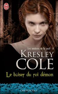 Les ombres de la nuit T6 : Le baiser du roi démon – Kresley Cole