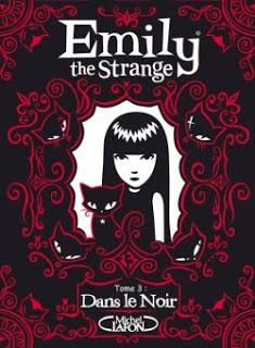 Emily the Strange T3 : Dans le Noir – Rob Reger