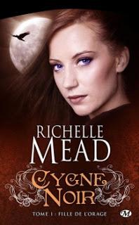Cygne Noir T1 : Fille de l'Orage – Richelle Mead