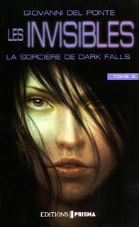 Les Invisibles T2 : La Sorcière de Dark Falls – Giovanni Del Ponte