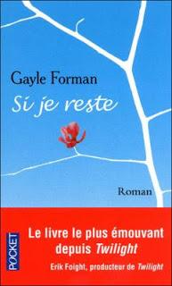 Si je reste – Gayle Forman