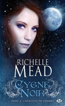 Cygne Noir T4 - Richelle Mead, Overbooks