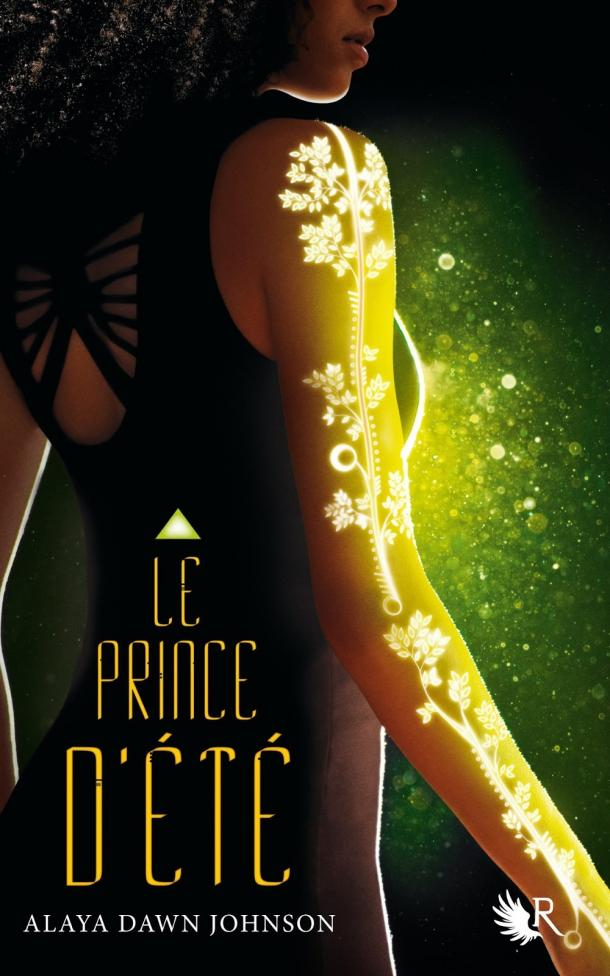 Le prince d'été, Alaya Dawn Johnson, Overbooks