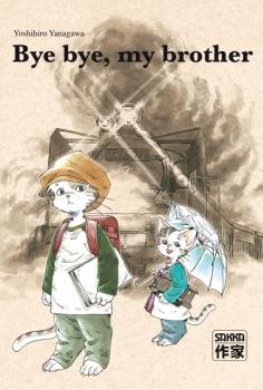 Bye bye, my brother – Yoshihiro Yanagawa