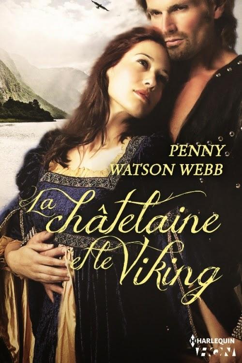 La Châtelaine et le Viking - Penny Watson Webb