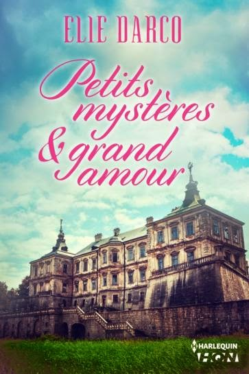 Petits mystères & grand amour d'Elie Darco