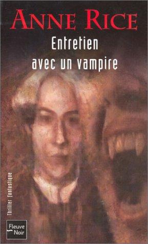Entretien avec un vampire Anne rice Over-books