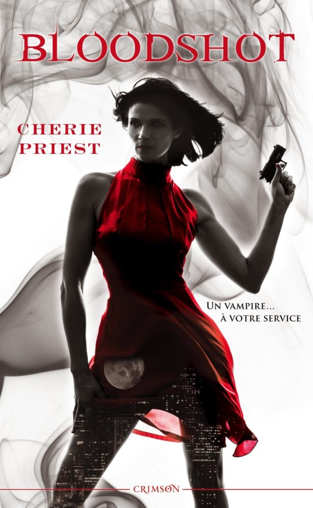 Priest, Cherie : Bloodshot Over-books