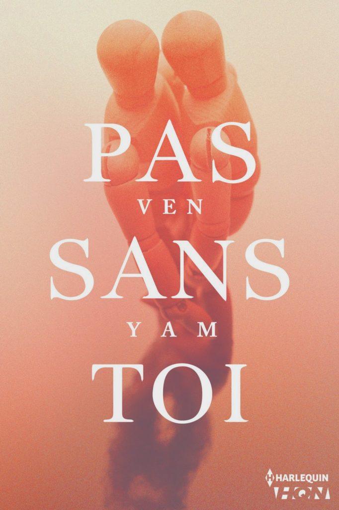 Pas sans toi - Ven Yam over-books
