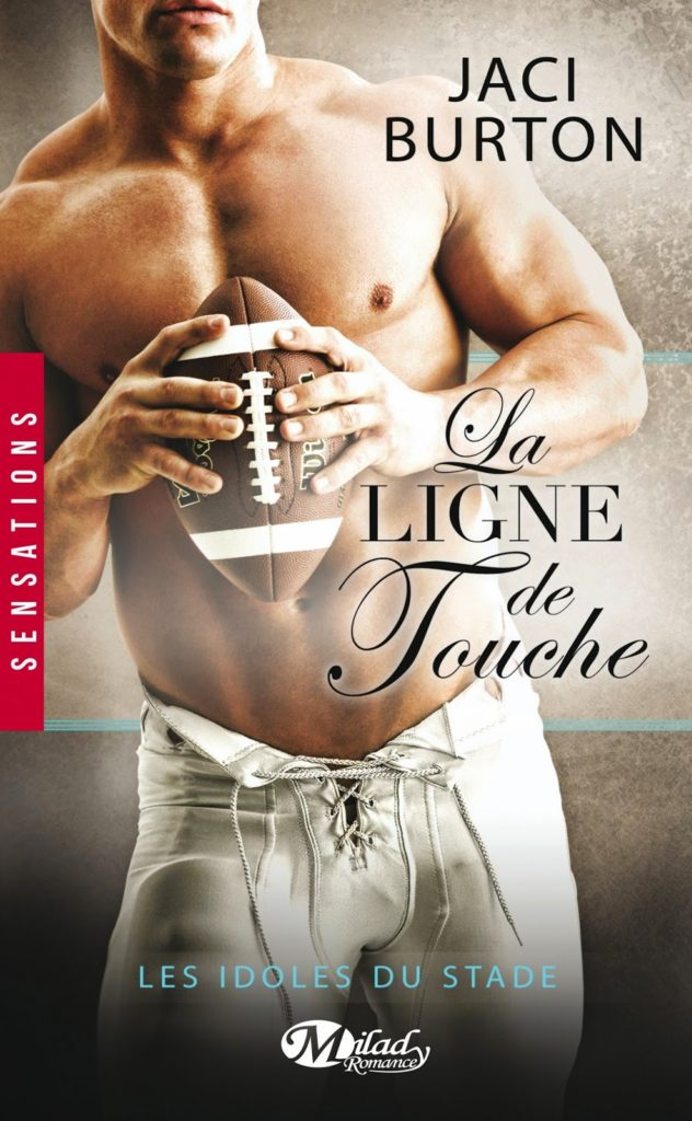 La Ligne de Touche - Jaci Burton, Over-books