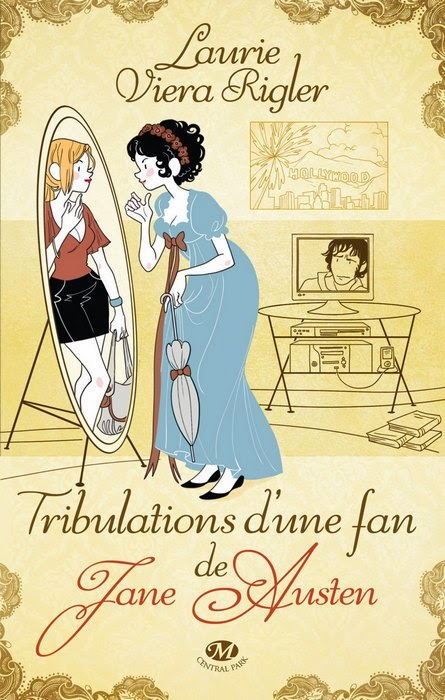 Laurie Viera Rigler - Tribulations d'une fan de Jane Austen