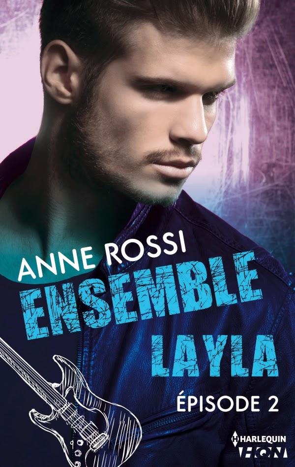 Ensemble Layla Episode 1 à 4 - Anne Rossi
