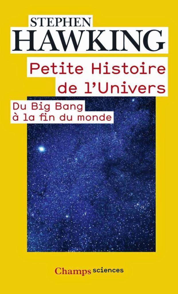 Stephen Hawking - Petite Histoire de l'Univers
