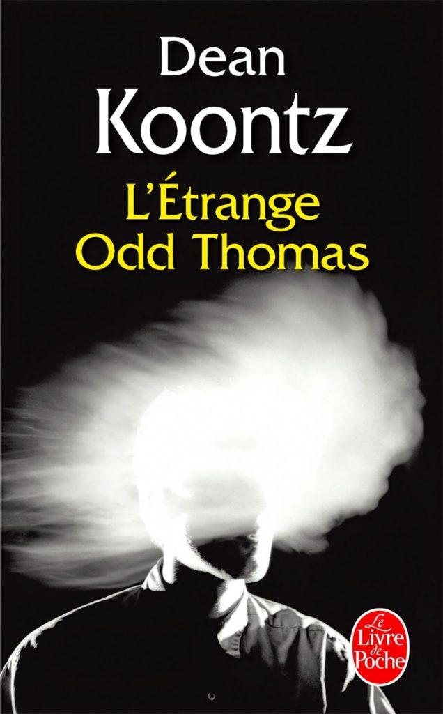 L'étrange Odd Thomas - Dean Koontz