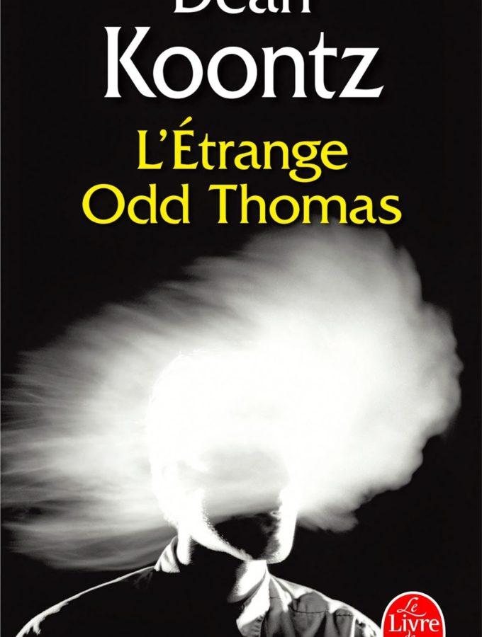 L'étrange Odd Thomas – Dean Koontz