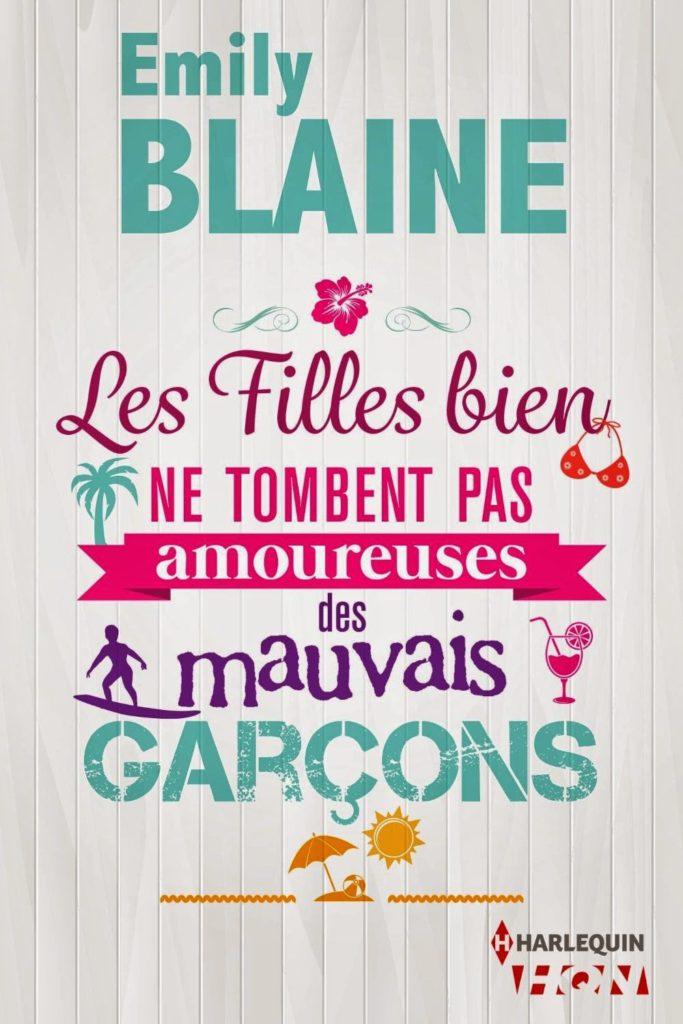 Blaine, Emily - Les Filles bien ne tombent pas amoureuses des mauvais garçons