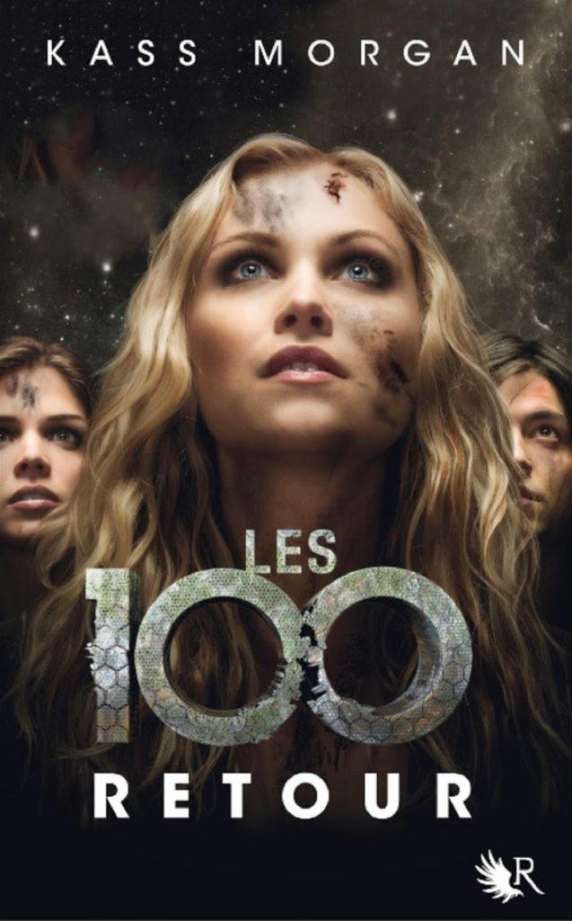 Kass Morgan - Les 100 T3 : Retour