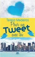 Teresa Medeiros - Pour un Tweet avec toi