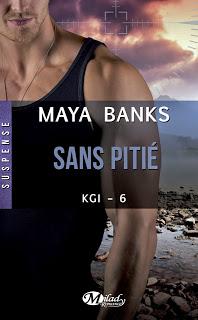 KGI T6 : Sans Pitié - Maya Banks