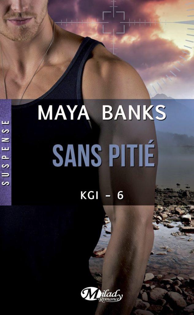 Maya Banks - KGI T6 : Sans Pitié