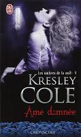 Kresley Cole - Les Ombres de la nuit T4 : Âme damnée