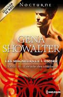 Gena Showalter - Les seigneurs de l'ombre T10