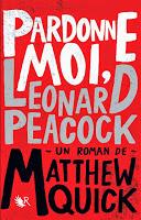 Pardonne moi, Leonard Peacock de Matthew Quick