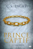 C.S. Pacat - Prince Captif T1 - L'esclave