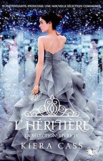 La Selection T4 : L'Héritière - Kiera Cass