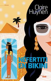Nefertiti en Bikini - Claire Huynen