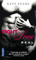 Katy Evans -  Fight for Love T1 : Real