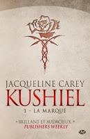 Jacqueline Carey - Kushiel T1 : La Marque
