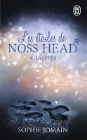 Sophie Jomain - Les étoiles de Noss Head T2 : Rivalités
