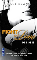Katy Evans - Fight for love T2 : Mine