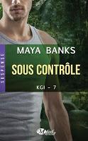 Maya Banks - KGI T7 : Sous Contrôle