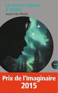 Le dernier brûleur d'étoiles - Sophie Val Piguel