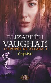 L'épopée de Xylara, Elizabeth Vaughan