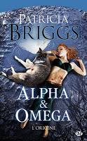 Alpha & Omega, Patricia Briggs