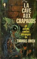 Thomas Owen - La cave aux crapauds