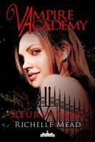 Vampire Academy de Richelle Mead