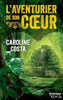 http://overbooks.fr/2015/05/laventurier-de-son-coeur-caroline-costa/