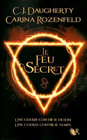 CJ Daugherty et Carina Rozenfeld - Le Feu Secret