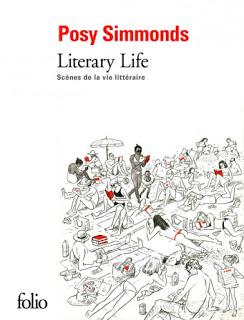 Literary Life : Scènes de la vie littéraire - Posy Simmonds