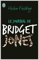 Le Journal de Bridget Jones / Le Journal de Bridget Jones d'Helen Fielding