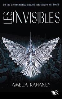 Les Coeurs Brisés T2 : Les Invisibles - Amelia Kahaney