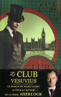 Le Club Vesuvius de Mark Gatiss