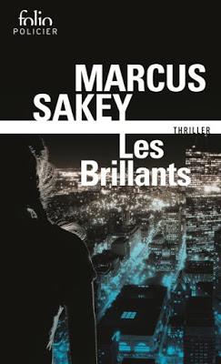Les Brillants – Marcus Sakey