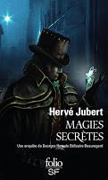 Hervé Jubert, Magie Secrete