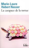 Marie Laure Hubert Nasser - La carapace de la tortue