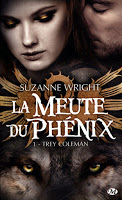 Suzanne Wright - La meute du Phénix